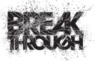 Breakthrough is Imminent!